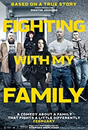 Fighting with My Family  -  Showing March 23, 24 & 25th