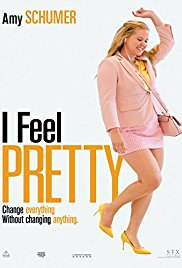 I Feel Pretty - Showing May 18, 19 & 20th At 7:00 MT